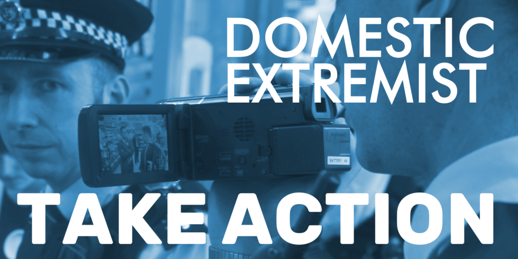 Domestic Extremist - Take Action